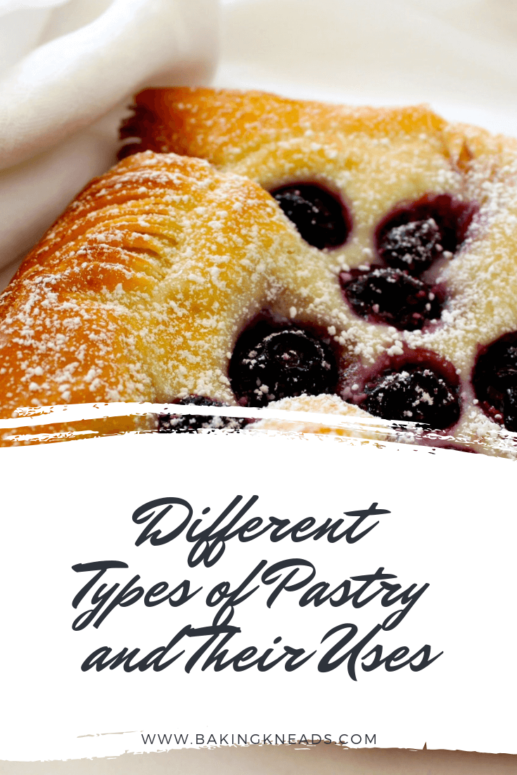 Different Types of Pastry and Their Uses