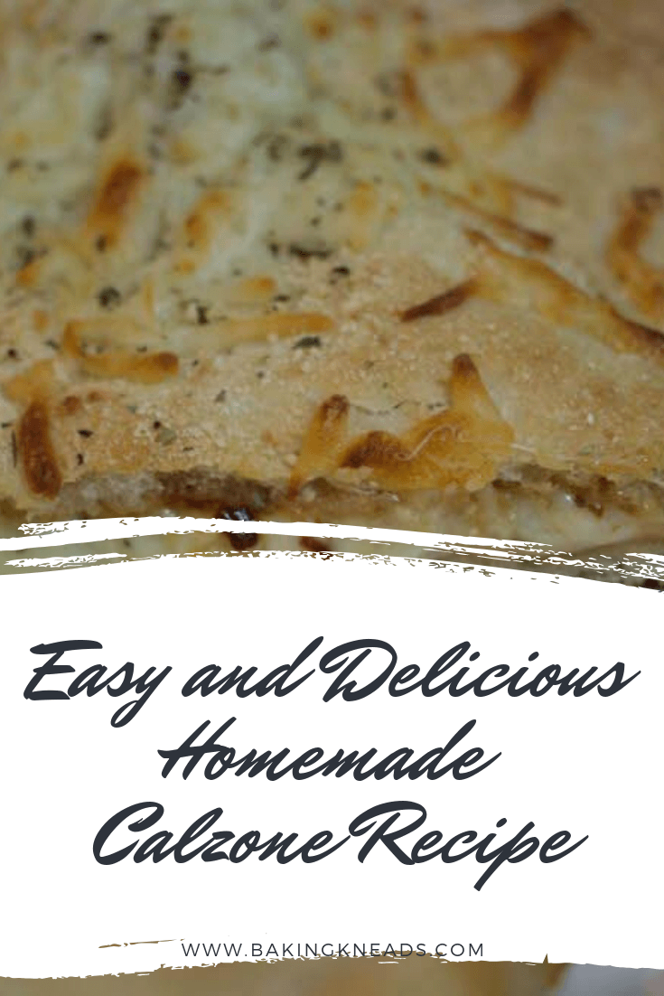 Easy and Delicious Homemade Calzone Recipe