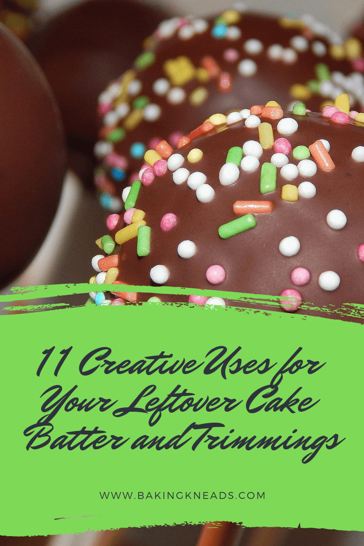 11 Creative Uses for Your Leftover Cake Batter and Trimmings