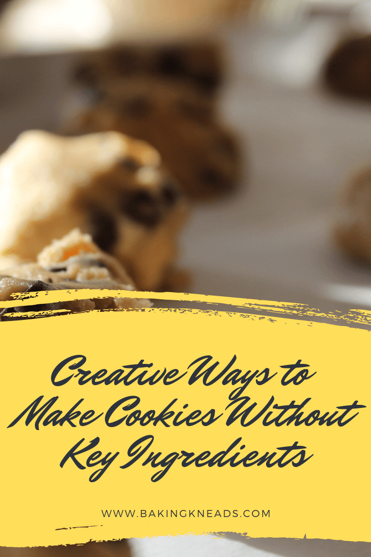 Creative Ways to Make Cookies Without Key Ingredients