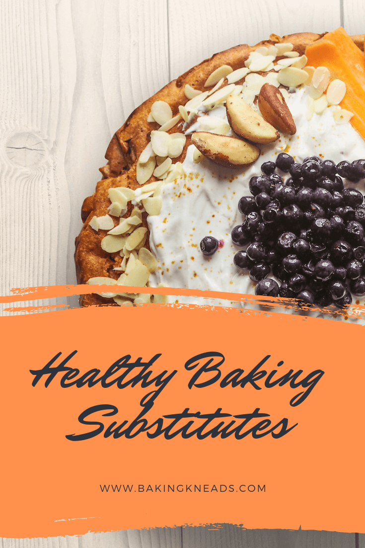 Healthy Baking Substitutes for Sugar, Flour, Butter, and Eggs