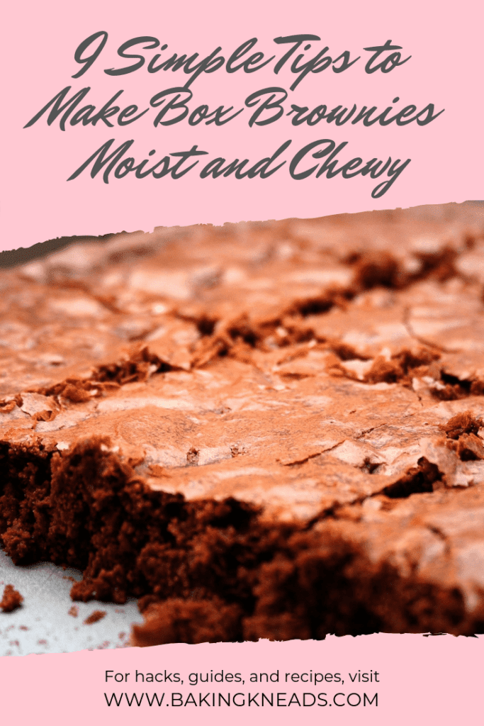 9 Simple Tips to Make Box Brownies Moist and Chewy
