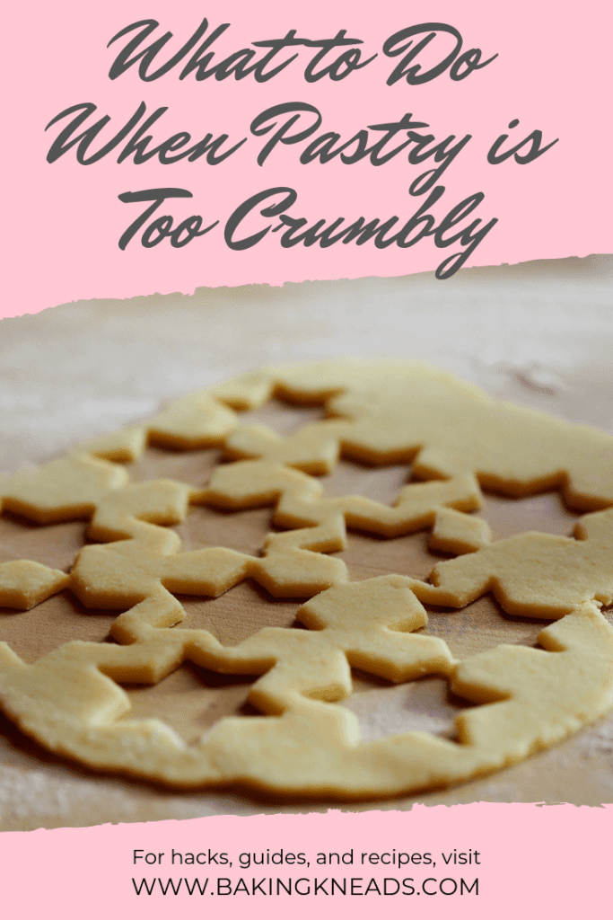 What to Do When Pastry is Too Crumbly (Fix in 5 Simple Steps)