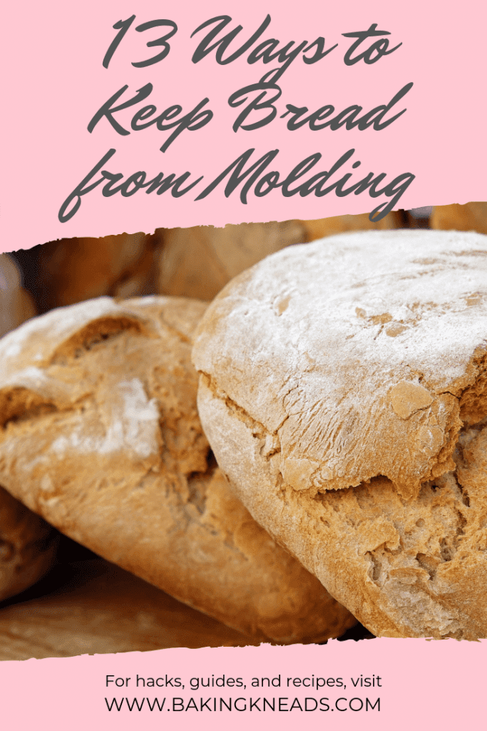 How to Keep Bread From Molding (13 Must-Know Tips)