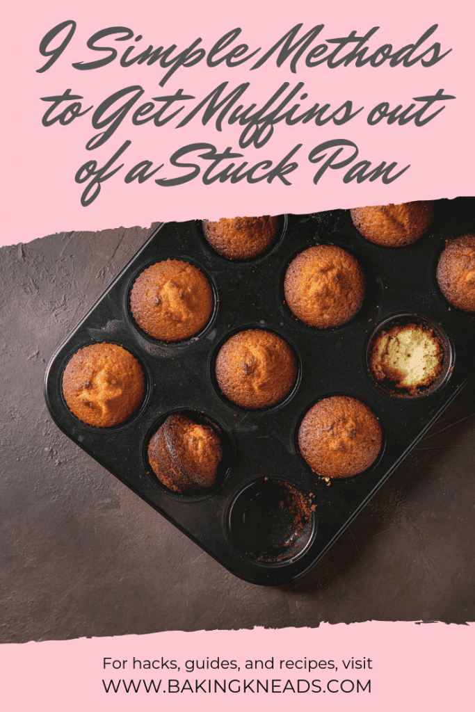 Methods to Get Muffins out of a Stuck Pan