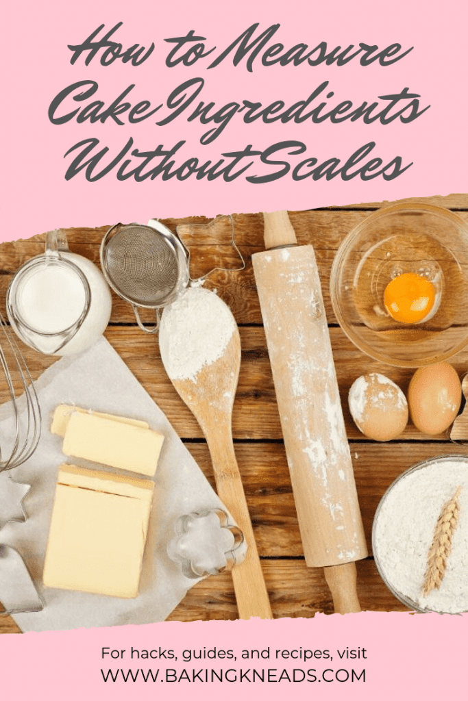 How to Measure Cake Ingredients Without Scales