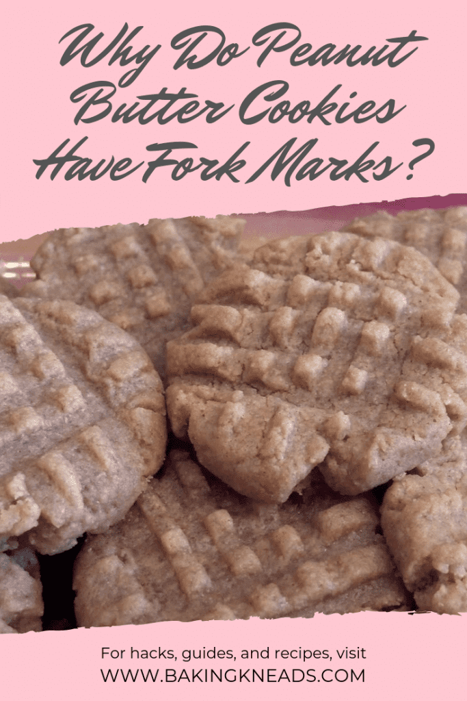 Why Do Peanut Butter Cookies Have Fork Marks?