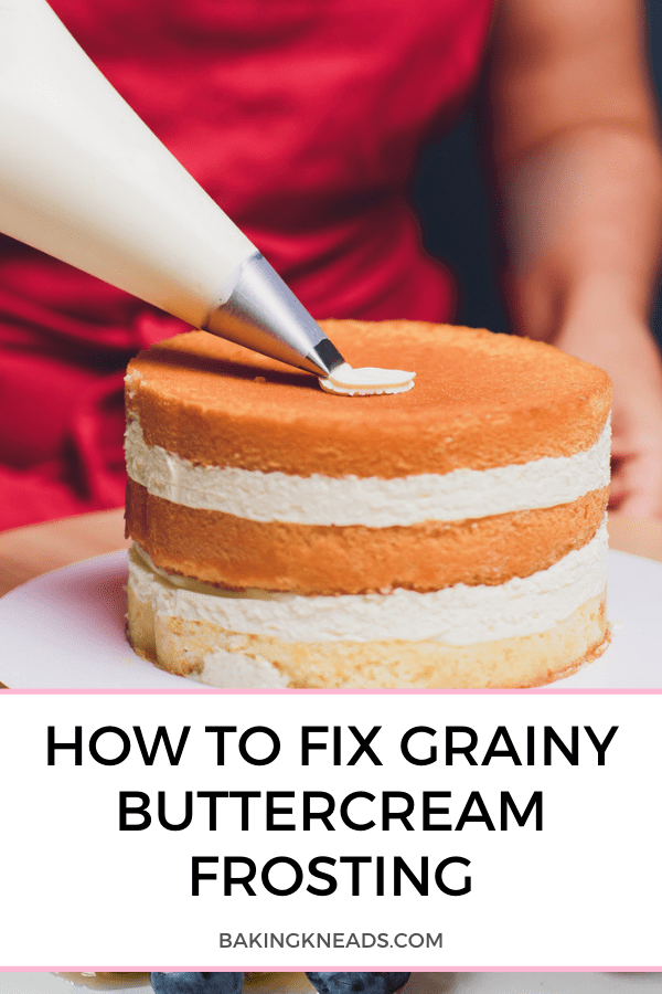 How to Fix Grainy Buttercream Frosting